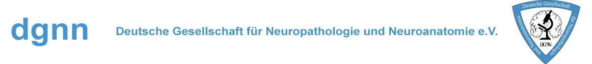 DGNN - Deutsche Gesellschaft für Neuropathologie und Neuroanatomie e.V.